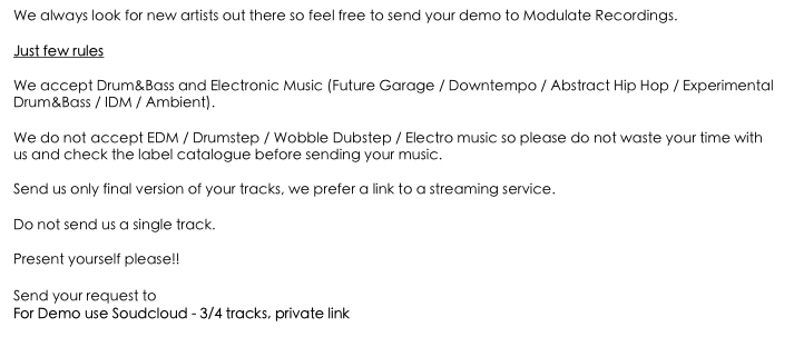 We always look for new artists out there so feel free to send your demo to Modulate Recordings.